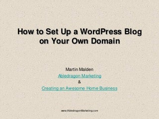 How To Set Up A Word Press Blog