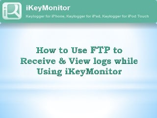 How to Spy on iPhone and Android Remotely with FTP