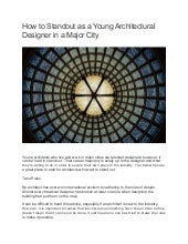 How to Standout as a Young Architectural Designer in a Major City