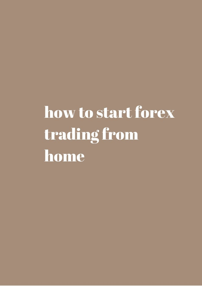 Forex trading from home