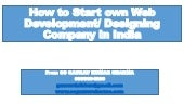 How to start own web development or web designing company easily