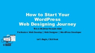 How to start your wordPress For New WordPress Users