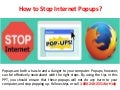 Steps to Stop Internet Popups Call 1-800-240-2551 technical Support Number