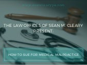 How to Sue for Medical Malpractice