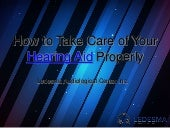How to Take Care of Your Hearing Aid Properly - LACI