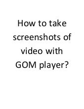 How to rotate a video using gom player ccuart Gallery