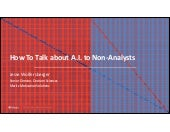 How to Talk about AI to Non-analaysts - Stampedecon AI Summit 2017
