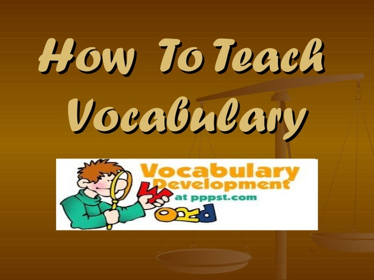 копия How to teach vocabulary