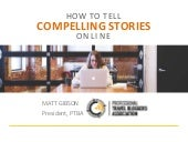 How To Tell Compelling Stories Online