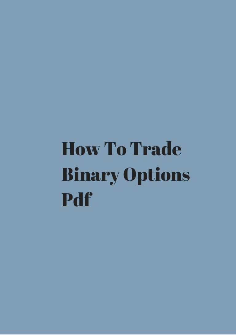 How to trade binary options pdf