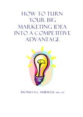 How to turn your big marketing ideas into competitive advantage