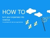 How to turn your expenses into revenue for professional service organizations