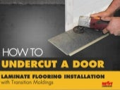 How to Undercut a Door - Laminate Flooring Installation with Transition Moldings