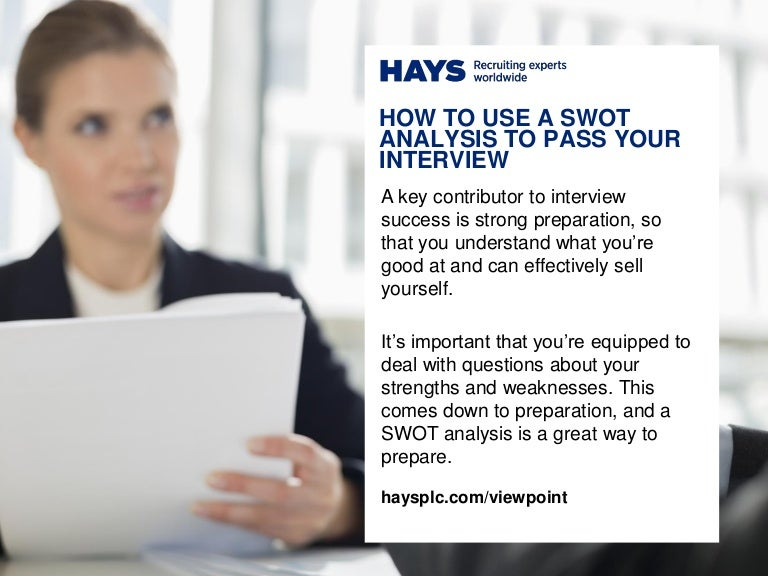how to use a swot analysis to pass your interview - How To Pass A Job Interview