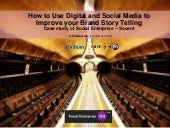 How to use digital and social media to improve your social enterprise brand story telling