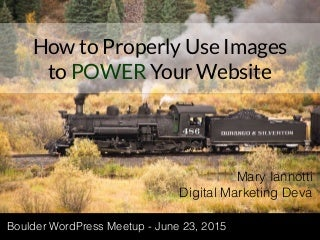 Properly Use Images to Power Your Website