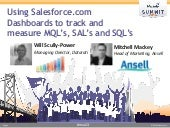 Using Salesforce.com  Dashboards to track and  measure MQL's, SAL's and SQL's