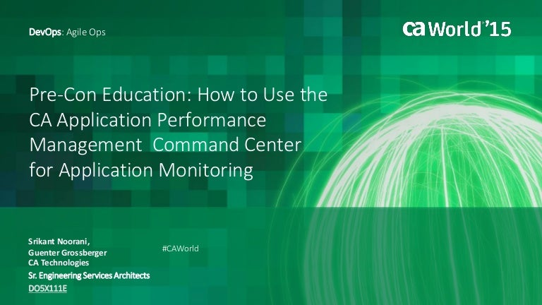 How to Use the CA Application Performance Management Command Center f…
