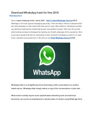 How to use whatsapp hack for free 2016