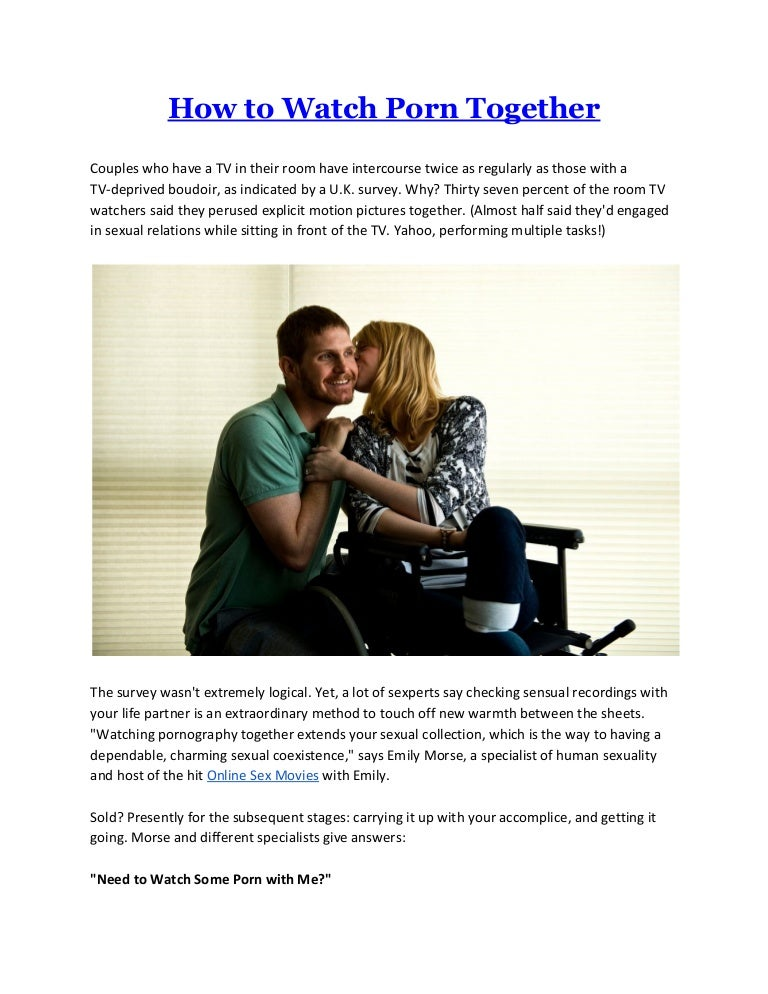Couples That Watch Porn Together - How to watch porn together