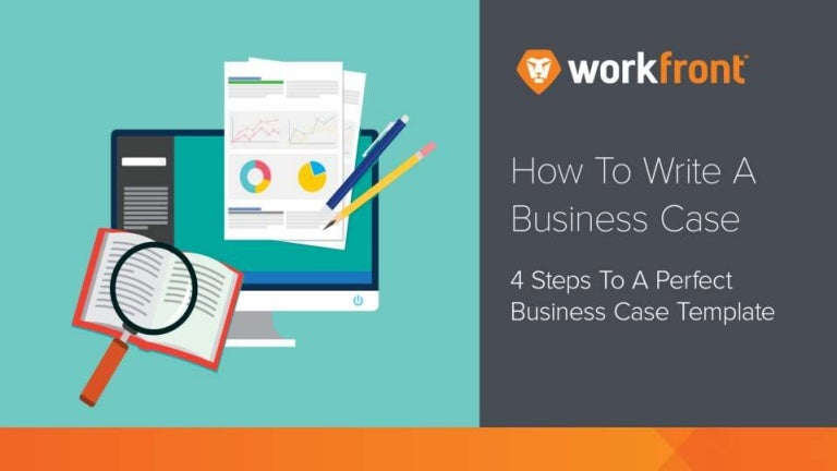 How To Write A Business Case 4 Steps To A Perfect Business Case Temp