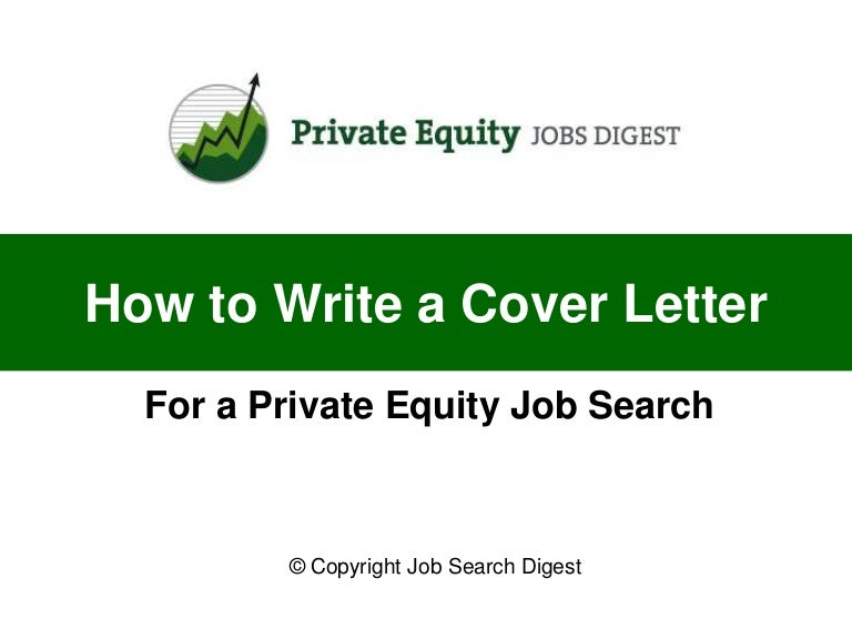 How to Write a Cover Letter for a Private Equity Job Search