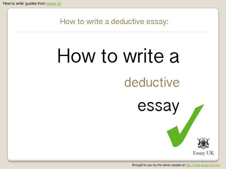 how to write a deductive essay