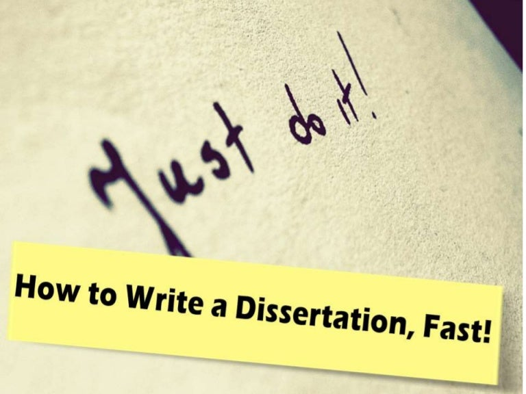 how quickly can you write a dissertation Writing a dissertation is a lot like writing a book it is, by definition, a self-directed process without that structure, the day can slip by pretty quickly with a whole year ahead of you with nothing to work on but the dissertation, there's a tendency to feel like you can put off the dissertation for a day, a.