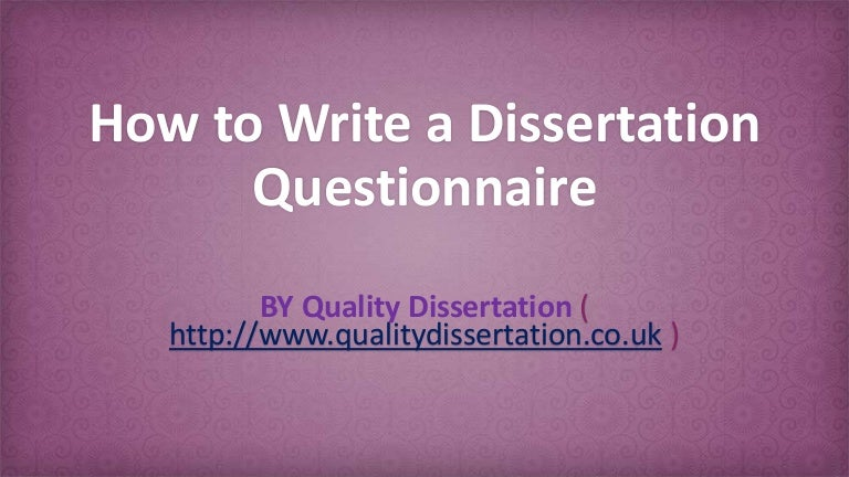 designing dissertation questionnaires Interview questionnaires dissertation