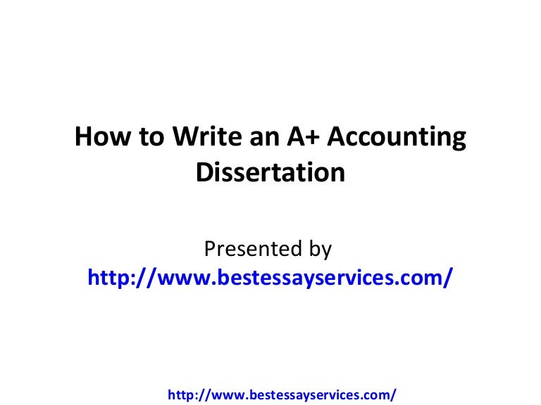 Dissertation accounting policies