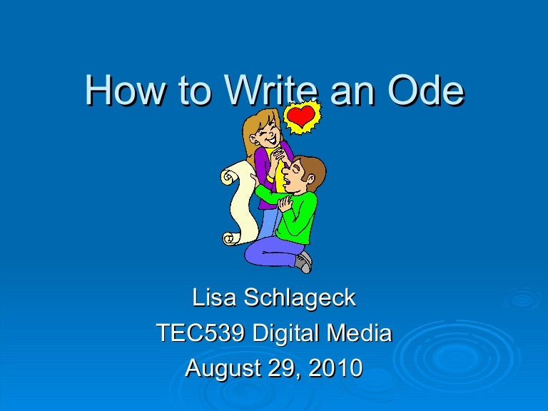 Ode how to write an ode popular blog post editing websites for university