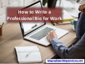 How to Write a Professional Bio for Work