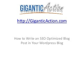 How to Write a SEO Optimized WordPress Blog