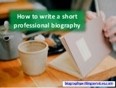 How to write a short professional biography