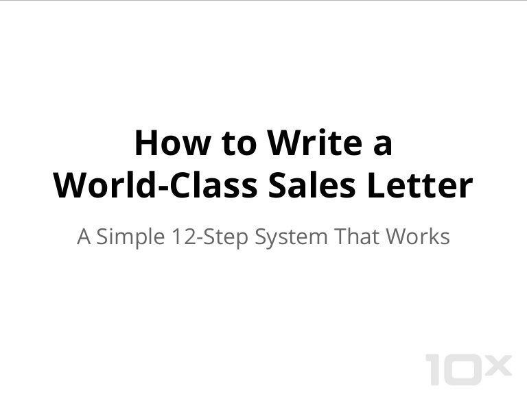 How To Write A Great Sales Letter A Simple 12 Step System That Work