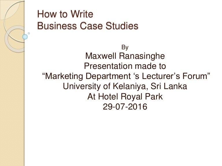 writing business case studies A business case is a detailed account of a real-life business situation, describing the dilemma of the protagonist—a real person with a real job who is confronted with a real problem faculty and their research assistants spend weeks at the company that is the subject of the.