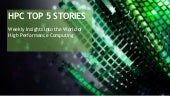 HPC Top 5 Stories: August 17th, 2018