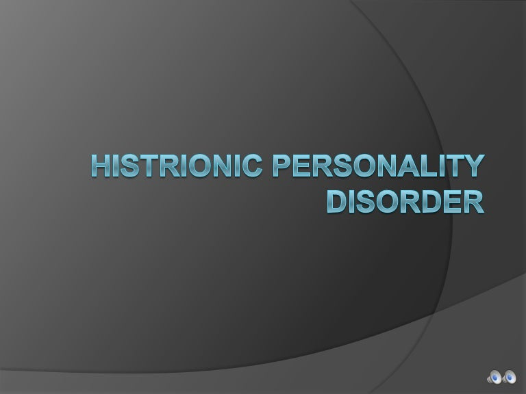 histrionic personality disorder in the great Histrionic personality disorder involves behavior that is centered on drawing attention to the self in an often dramatic or very emotional way [1] histrionic personality disorder is grouped with other personality disorders that involve problems with emotional regulation and impulse control [2.