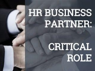 HR Business Partner: Critical Role