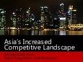 Asia's Increased Competitive Landscape - HR Implications on Talent Attraction and Retention by @EricPesik