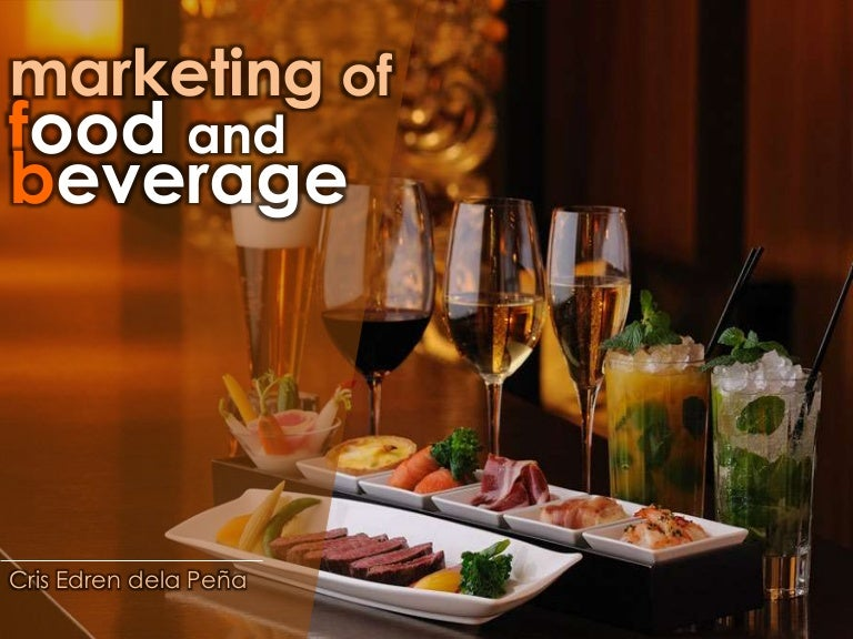Marketing And Promotions Of Food And Beverage