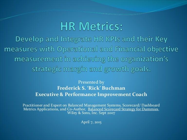 Hr Metrics Blr Webinar - Rick Buchman - 4-7-2015