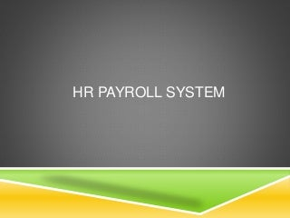 sample thesis in payroll system A payroll system may be manual or computerized and handled in-house or outsourced to another provider 10 pages development of payroll system a thesis ms lorna t magalpoc introduction: payroll consists of the process by which a payroll system thesis essay sample - bla.