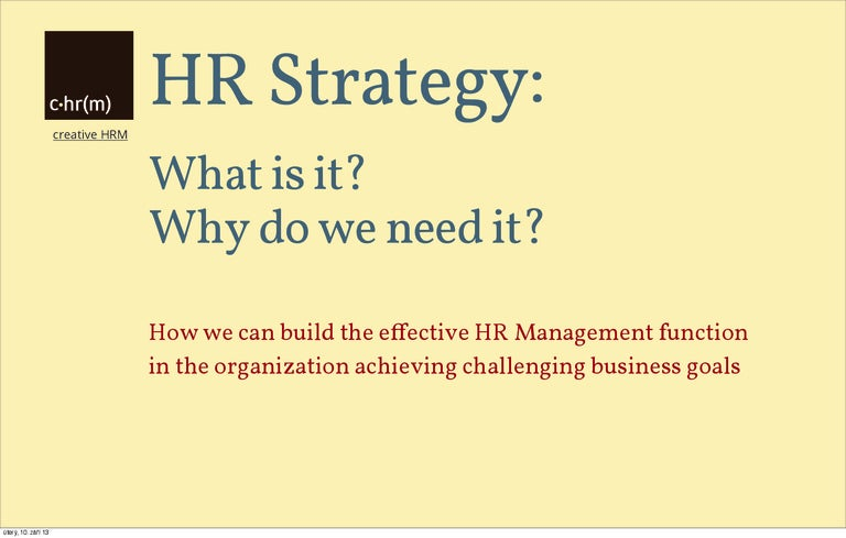 Hr Strategy What Is It Why Do We Need It