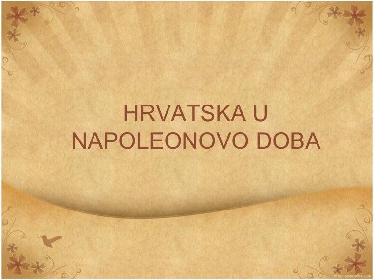 Hrvatska U Napoleonovo Doba