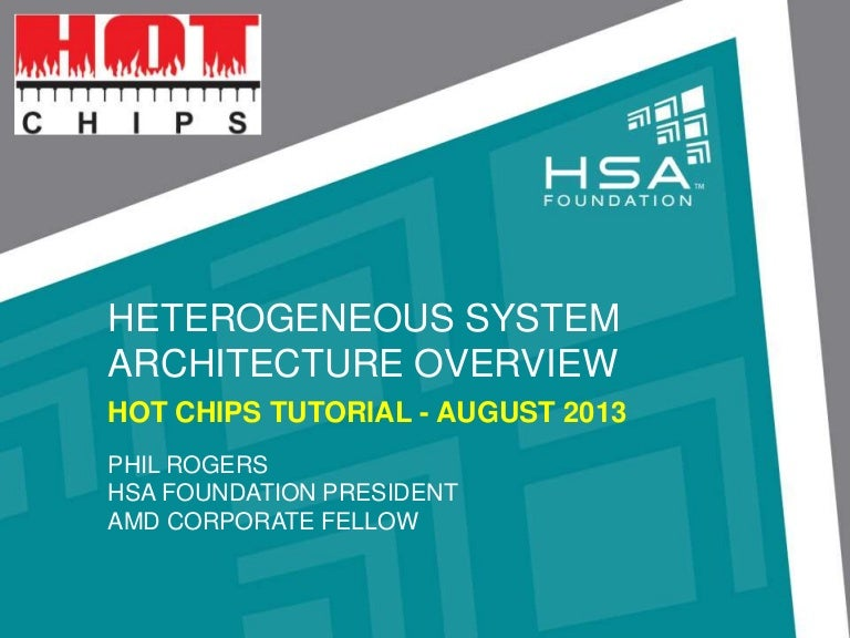 HSA Introduction Hot Chips 2013