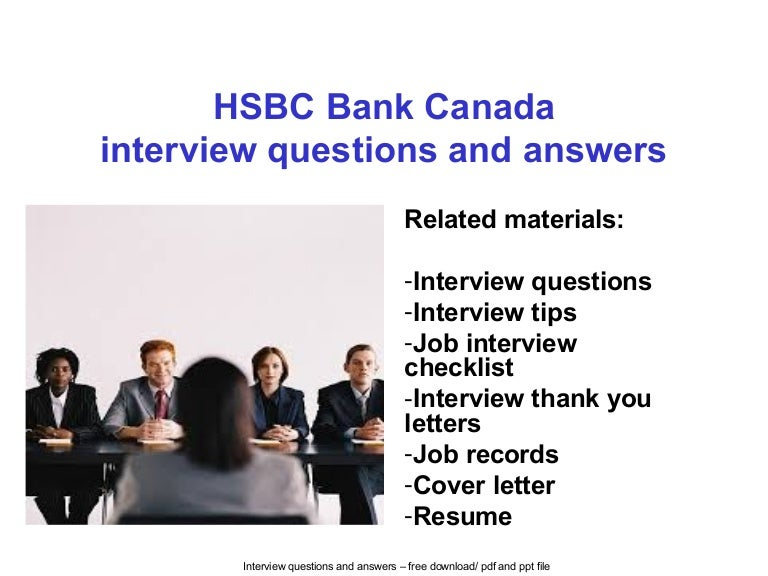 Hsbc bank canada interview questions and answers