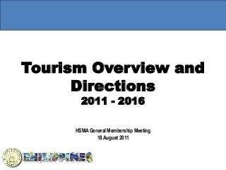 Philippines Tourism Overview and Directions 2011 - 2016