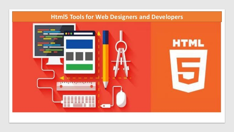 Html5 Tools For Web Designers And Developers