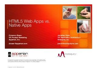 HTML5 Web Apps vs. Native Apps